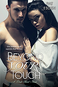 Beyond Your Touch (Dark Heart Series #2)