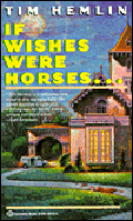 If Wished Were Horses…