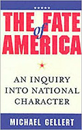 The Fate of America: An Inquiry into National Character