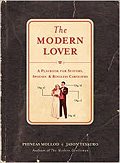 The Modern Lover: A Playbook for Suitors, Spouses, & Ringless Carousers