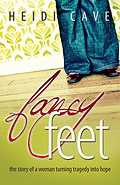 Fancy Feet: How I Lost My Limbs and Gained A Life